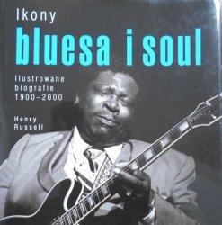 Henry Russell • Ikony bluesa i soul. Ilustrowane biografie 1900-2000