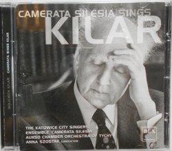 Kilar • Camerata Silesia Sings • CD