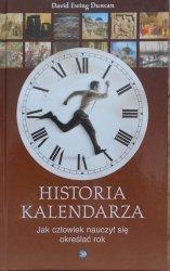 David Ewing Duncan • Historia kalendarza. Jak człowiek nauczył się określać rok