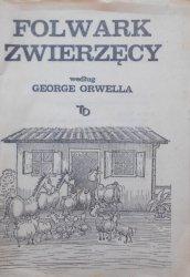 Folwark zwierzęcy według George Orwella