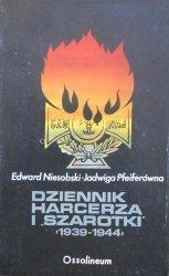 Edward Niesobski, Jadwiga Pfeiferówna • Dziennik harcerza i 'Szarotki' 1939-1944