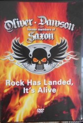 Oliver/Dawson Saxon • Rock Has Landed, It's Alive  • DVD