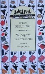 Helen Fielding • W pogoni za rozumem