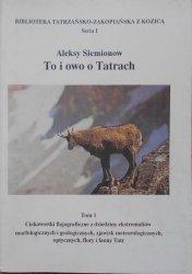 Aleksy Siemionow • To i owo o Tatrach tom 1