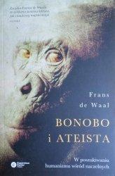 Frans de Waal • Bonobo i ateista. W poszukiwaniu humanizmu wśród naczelnych