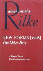 Rainer Maria Rilke • New poems [1908] The Other part