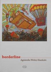 Agnieszka Wolny-Hamkało • Borderline