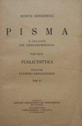 Henryk Sienkiewicz • Pisma tom XLVI. Publicystyka