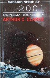 Arthur C. Clarke • Odyseja kosmiczna 2001