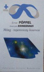 Ernst Poppel, Anna-Lydia Edingshaus • Mózg - tajemniczy kosmos