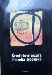 Jerzy Ochman • Średniowieczna filozofia żydowska
