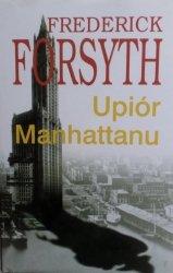 Frederick Forsyth • Upiór Manhattanu