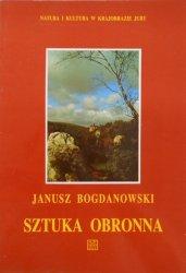 Janusz Bogdanowski • Sztuka obronna