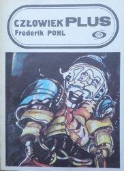 Frederic Pohl • Człowiek plus