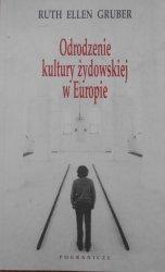 Ruth Ellen Gruber • Odrodzenie kultury żydowskiej w Europie