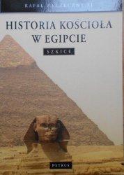 Rafał Zarzeczny SJ • Historia kościoła w Egipcie