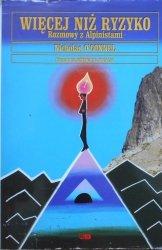 Nicholas O'Connel • Więcej niż ryzyko. Rozmowy z alpinistami