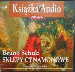 Bruno Schulz • Sklepy cynamonowe Audiobook mp3