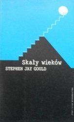 Stephen Jay Gould • Skały wieków