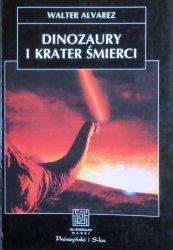 Walter Alvarez • Dinozaury i krater śmierci