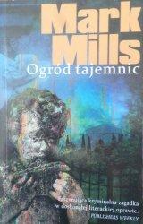 Mark Mills • Ogród tajemnic