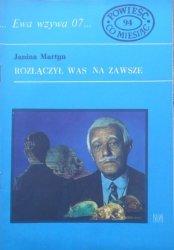 Janina Martyn • Rozłączył was na zawsze. Ewa wzywa 07