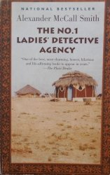 Alexander Mccall Smith • The NO.1 Ladies' Detective Agency