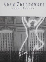 Adam Zdrodowski • Jesień Zuzanny