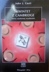 John L. Casti • Kwintet z Cambridge. Owoc naukowej wyobraźni