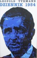 Leopold Tyrmand • Dziennik 1954