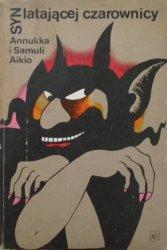 Annukka i Samuli Aikio • Syn latającej czarownicy. Bajki lapońskie