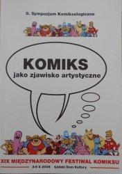 8. Sympozjum Komiksologiczne • Komiks jako zjawisko artystyczne