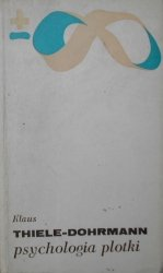 Klaus Thiele-Dohrmann • Psychologia plotki