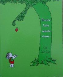Shel Silverstein • Drzewo, które umiało dawać