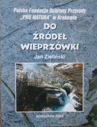 Jan Zieliński • Do źródeł Wieprzówki
