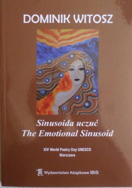 Dominik Witosz • Sinusoida uczuć