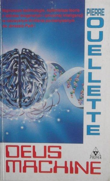 Pierre Ouellette • Deus Machine