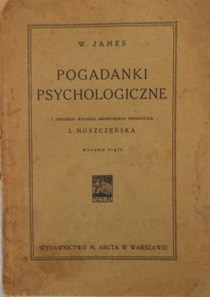 W. James • Pogadanki psychologiczne
