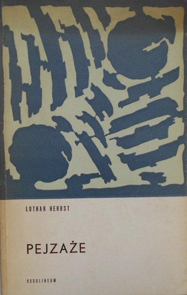 Lothar Herbst • Pejzaże [dedykacja autora]