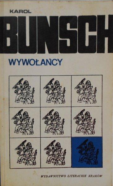 Karol Bunsch • Wywołańcy