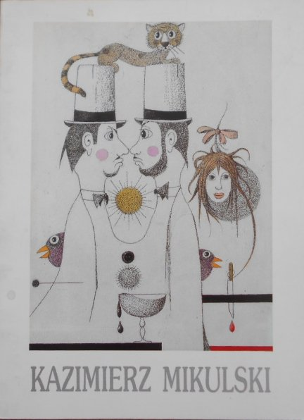Kazimierz Mikulski • W mgle rysunki z wierszami przy drodze błądziły