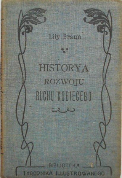 Lily Braun • Historya rozwoju ruchu kobiecego