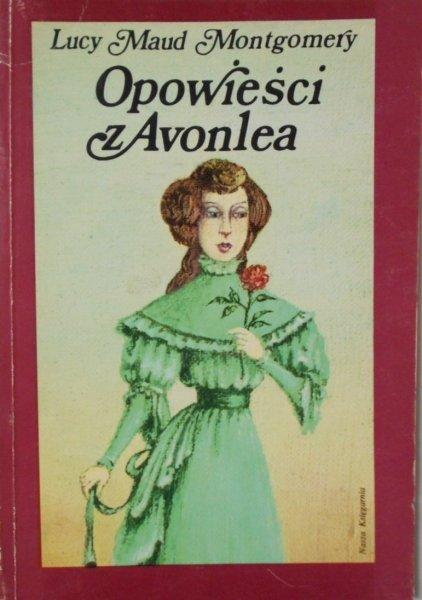 L.M. Montgomery • Opowieści z Avonlea