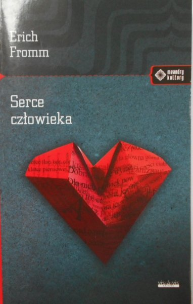 Erich Fromm • Serce człowieka