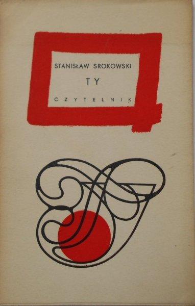 Stanisław Srokowski • Ty