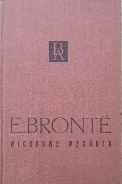 Emily Bronte • Wichrowe wzgórza [Biblioteka Arcydzieł]