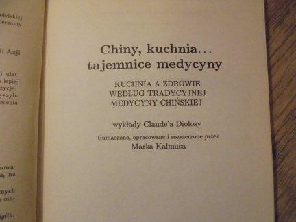 Claude Diolosa Chiny Kuchnia Tajemnice Medycyny Kuchnia