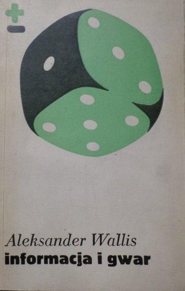Aleksander Wallis • Informacja i gwar O miejskim centrum