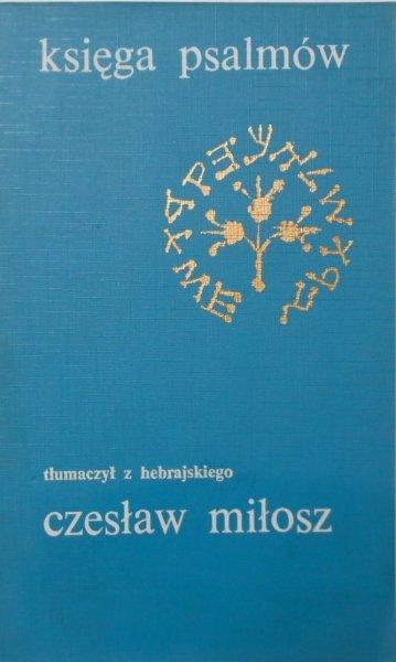 Czesław Miłosz • Księga psalmów