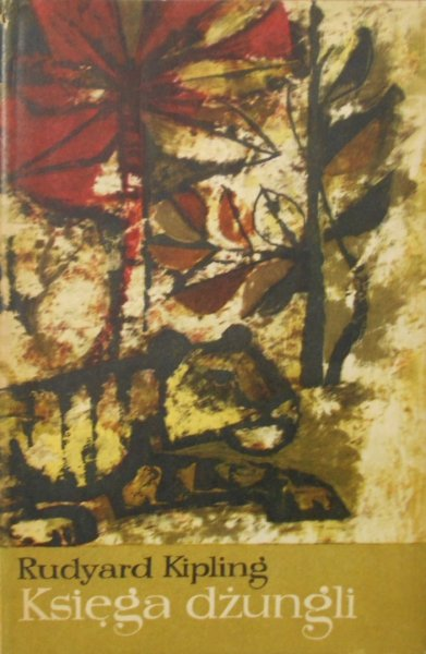 Rudyard Kipling • Księga dżungli. Druga księga dżungli [Ewa Frysztak Witowska]